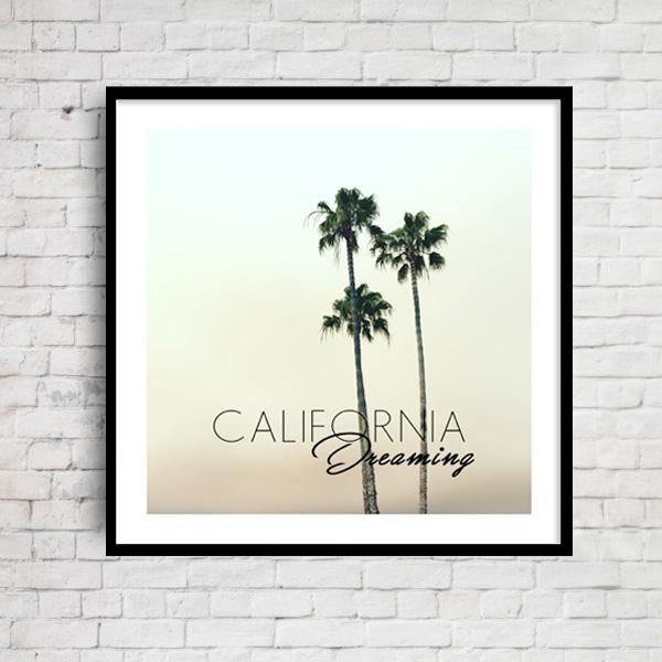 カリフォルニア ドリーミング CALIFORNIA Dreaming パームツリー おしゃれアートポスター