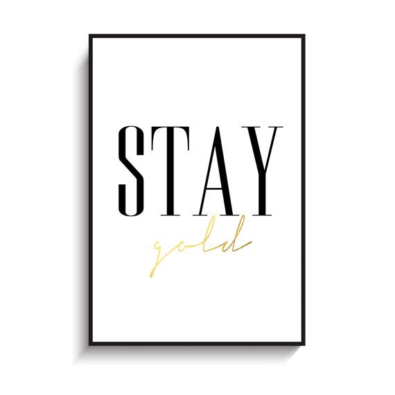 画像1: STAY GOLD - Gold フォイル加工 モノトーン メッセージポスター (1)