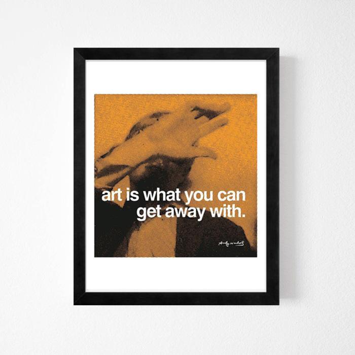 画像1: Andy Warhol アンディ・ウォーホル 『ART IS WHAT YOU CAN GET AWAY WITH』 アート(額縁付き) (1)