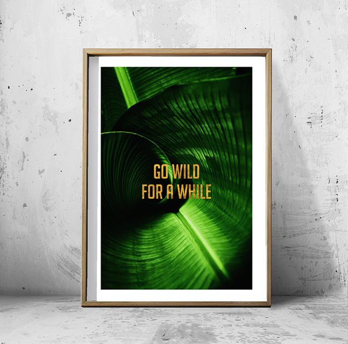 画像1: GO WILD FOR A WHILE フォレスト Green ポスター (1)