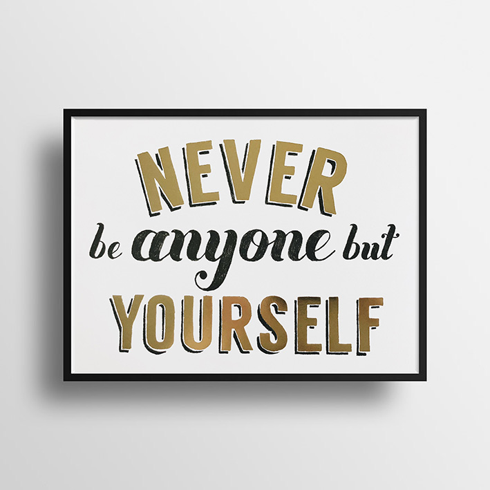 画像1: 『NEVER Be anyone but yourself』名言 Gold Foil ポスター(額縁付き) (1)