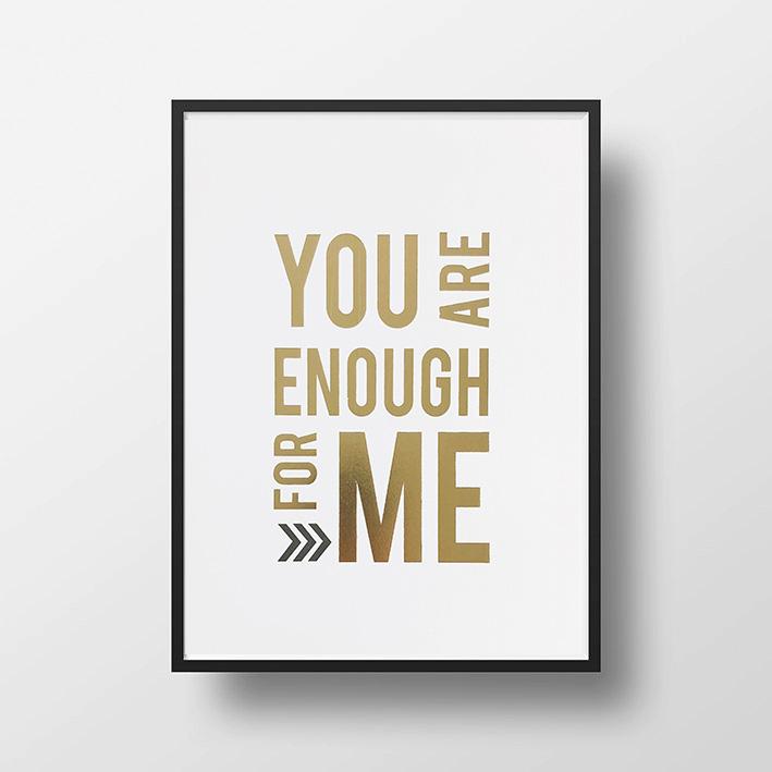 画像1: YOU ARE ENOUGH FOR ME  ポスター(額縁付き) (1)
