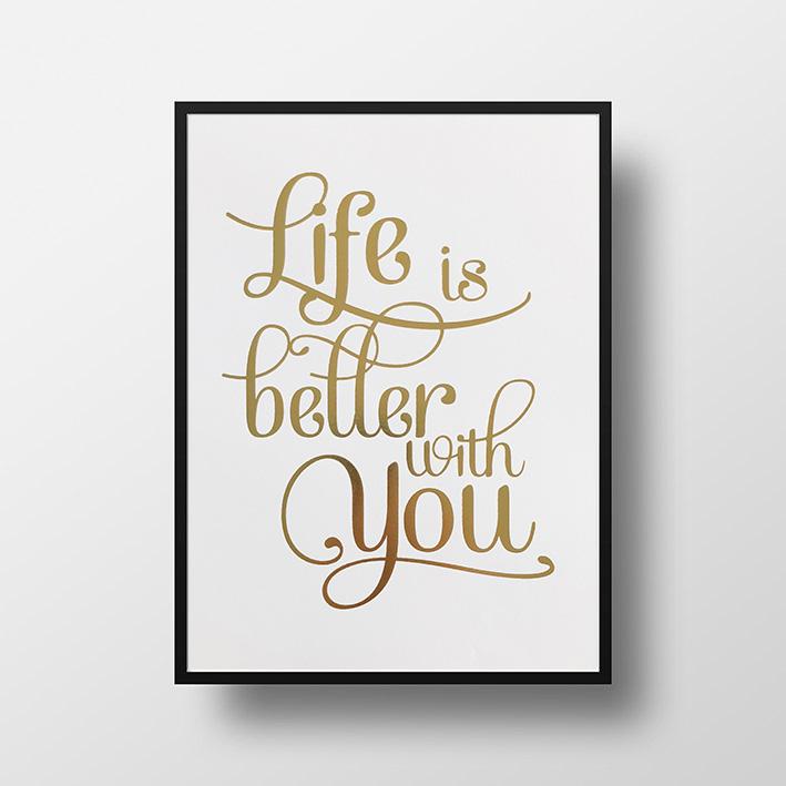 画像1: LIFE IS BETTER with You ゴールドフォイル ポスター(額縁付き) (1)