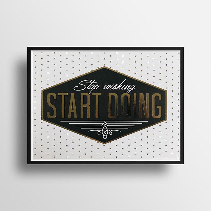 画像1: Stop Wishing, START DOING Gold Foil ポスター(額縁付き) (1)