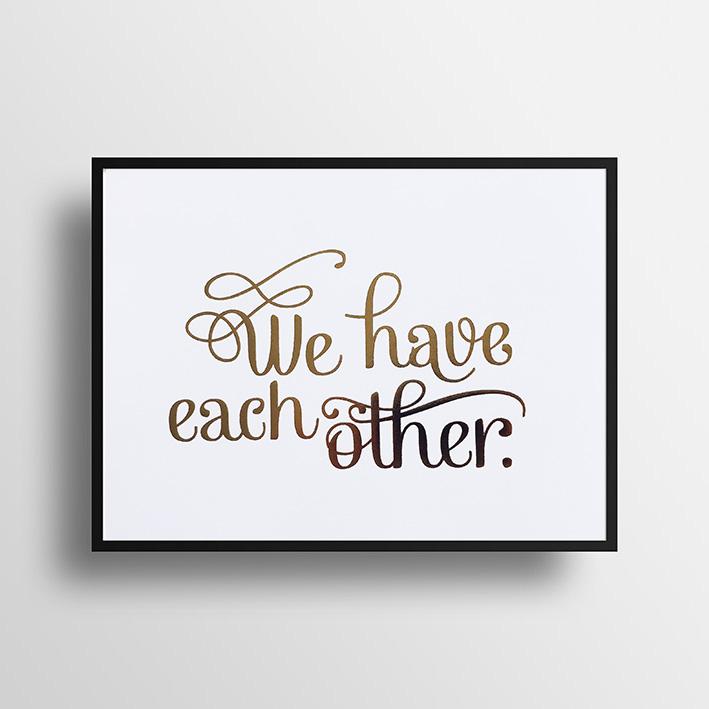 """画像1: """"We have each other""""ゴールドフォイル ポスター(額縁付き) (1)"""