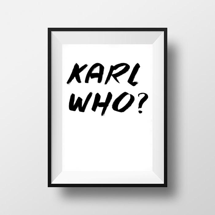 画像1: KARL WHO? & KARL WHO? モノトーン ポスター (1)