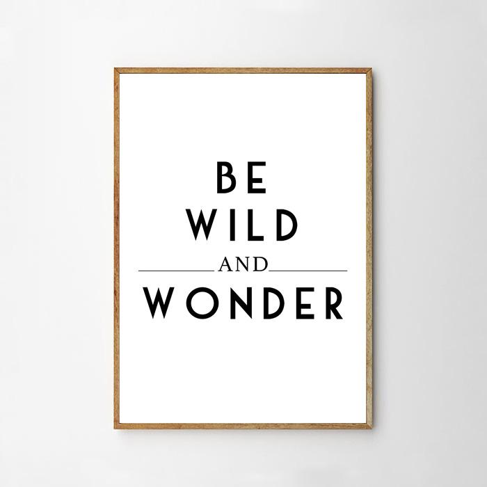 画像1: 『BE WILD AND WONDER』メッセージ ポスター  (1)