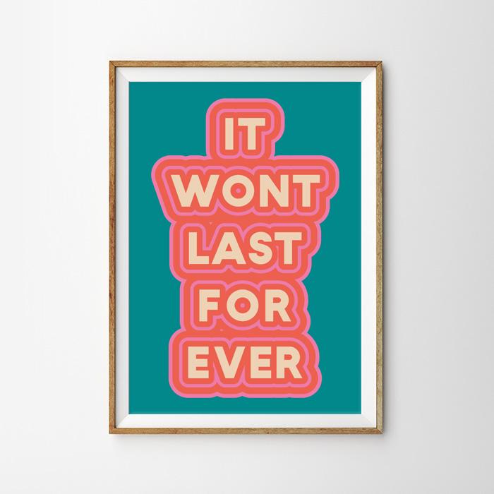 画像1: 『IT WONT LAST FOREVER』ポスター (1)