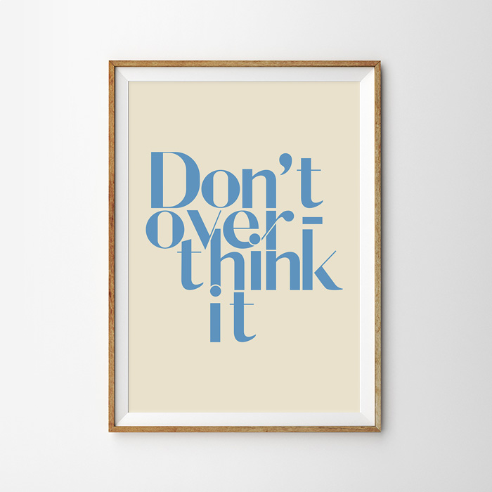画像1: 『Don't over think』メッセージポスター (1)